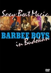 BARBEE BOYS IN 武道館 Sexy Beat Magic